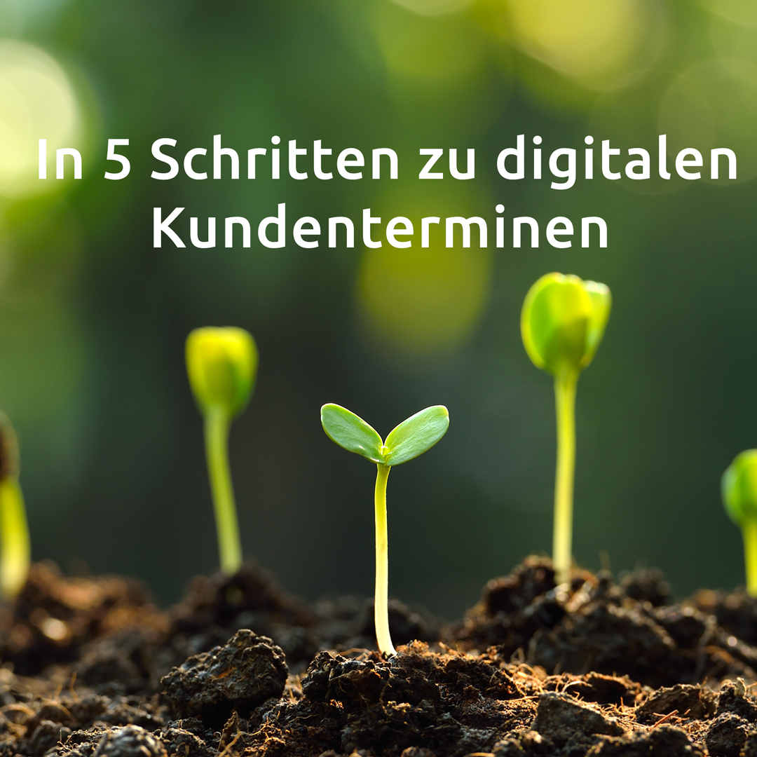 Artikel-27_5-Schritte-zu-digitslen-Kundenterminen